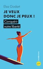 Download this eBook Je veux donc je peux !