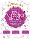 Télécharger le livre :  Ma boîte à idées - Etre un couple épanoui
