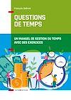 Télécharger le livre :  Questions de temps - 2e éd.