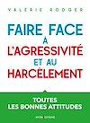 Télécharger le livre :  Faire face à l'agressivité et au harcèlement - 3e éd