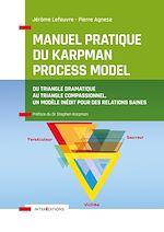 Téléchargez le livre :  Manuel pratique du Karpman Process Model