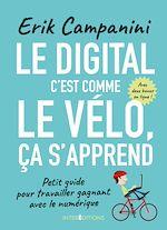 Téléchargez le livre :  Le digital, c'est comme le vélo, ça s'apprend