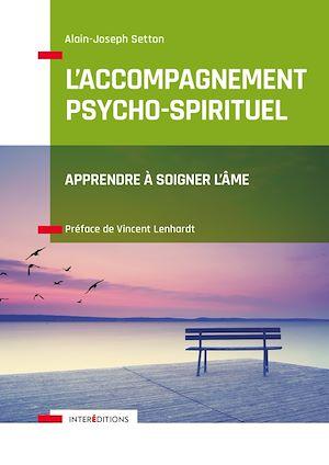 Téléchargez le livre :  L'Accompagnement psycho-spirituel