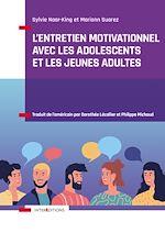 Download this eBook L'entretien motivationnel avec les adolescents et les jeunes adultes