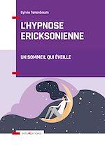 Téléchargez le livre :  L'hypnose ericksonienne - 3e éd