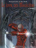 Téléchargez le livre :  Le Jour des magiciens T4 : Tanaka