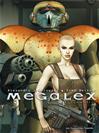 Télécharger le livre :  Megalex T1 : L'Anomalie