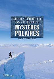 Téléchargez le livre :  Mystères polaires . À l'autre bout du monde