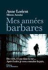 Télécharger le livre :  Mes années barbares