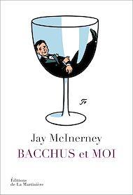 Téléchargez le livre :  Bacchus et moi