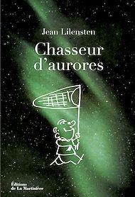 Téléchargez le livre :  Chasseur d'aurores