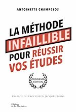 Download this eBook La Méthode infaillible pour réussir vos études