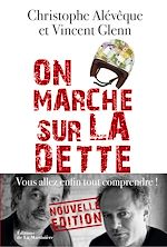 Download this eBook On marche sur la dette. Vous allez enfin tout comp