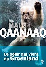 Téléchargez le livre :  Qaanaaq