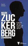 Télécharger le livre :  Mark Zuckerberg - La biographie