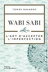 Télécharger le livre :  Wabi Sabi - L'art d'accepter l'imperfection
