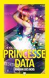 Télécharger le livre :  Princesse data