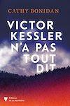 Télécharger le livre :  Victor Kessler n'a pas tout dit