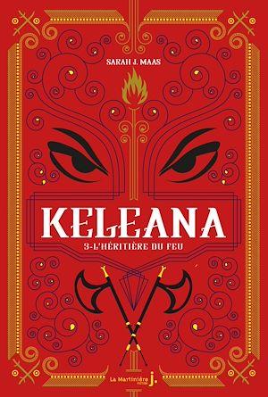 Téléchargez le livre :  Keleana, tome 3 L'Héritière du Feu