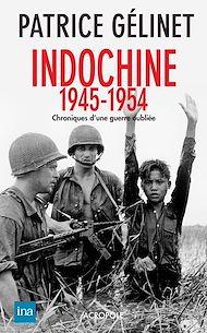 Téléchargez le livre :  Indochine 1946-1954