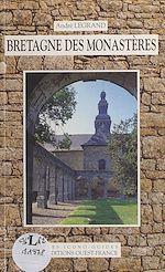 Téléchargez le livre :  Bretagne des monastères