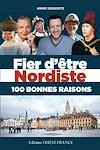 Télécharger le livre :  Fier d'être Nordiste 100 bonnes raisons