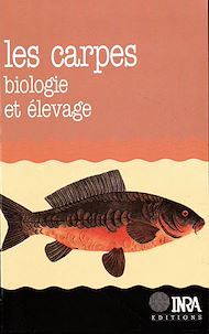 Téléchargez le livre :  Les carpes : biologie et  élevage