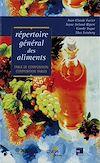 Télécharger le livre :  Répertoire général des aliments - Table de composition