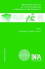 Téléchargez le livre :  Organisation spatiale des activités agricoles et processus environnementaux