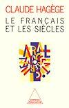 Télécharger le livre :  Le Français et les Siècles