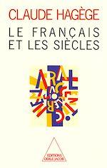 Download this eBook Le Français et les Siècles