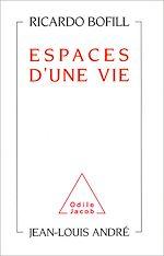 Download this eBook Espaces d'une vie