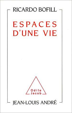 Téléchargez le livre :  Espaces d'une vie