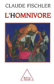 Téléchargez le livre :  L' Homnivore