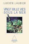 Télécharger le livre :  Vingt Mille Vies sous la mer