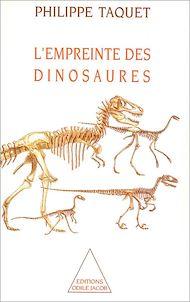 Téléchargez le livre :  L' Empreinte des dinosaures