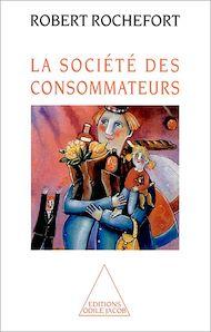 Téléchargez le livre :  La Société des consommateurs
