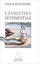 Téléchargez le livre :  L' Évolution sentimentale