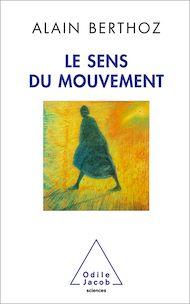 Téléchargez le livre :  Le Sens du mouvement