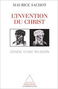 Téléchargez le livre :  L' Invention du Christ