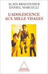 Télécharger le livre :  L' Adolescence aux mille visages