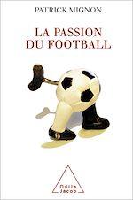 Téléchargez le livre :  La Passion du football