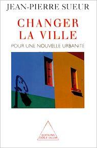 Téléchargez le livre :  Changer la ville