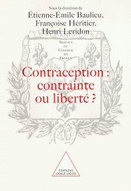 Téléchargez le livre :  Contraception : contrainte ou liberté ?