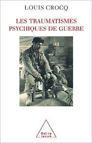 Téléchargez le livre :  Les Traumatismes psychiques de guerre