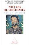Télécharger le livre :  2 000 ans de chrétientés