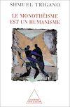 Télécharger le livre :  Le Monothéisme est un humanisme