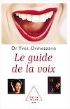 Télécharger le livre :  Le Guide de la voix