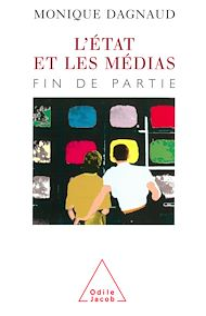Téléchargez le livre :  L' État et les Médias