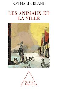 Téléchargez le livre :  Les Animaux et la Ville